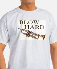 Blow Hard T-Shirt