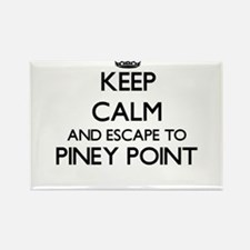 Keep calm and escape to Piney Point Massac Magnets