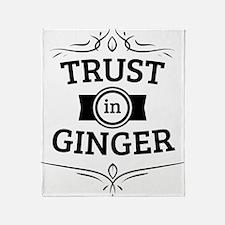 Trust in Ginger Throw Blanket