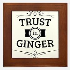 Trust in Ginger Framed Tile