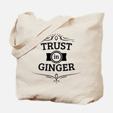 Trust in Ginger Tote Bag