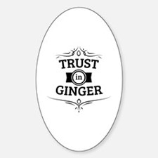 Trust in Ginger Decal
