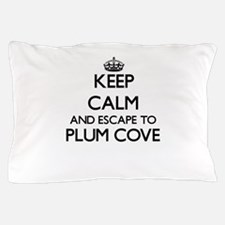 Keep calm and escape to Plum Cove Mass Pillow Case