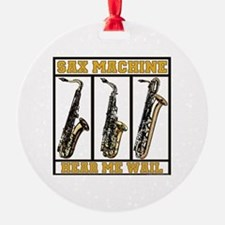 Sax Machine Ornament