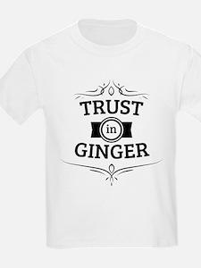 Trust in Ginger T-Shirt