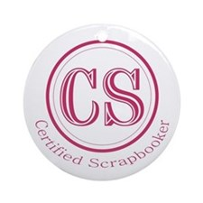 Certified Scrapbooker Ornament (Round)