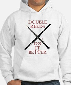 Double Reeds Do It Better Hoodie
