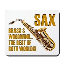 Sax: Best of Both Worlds Mousepad