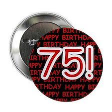 Happy 75th Birthday Button