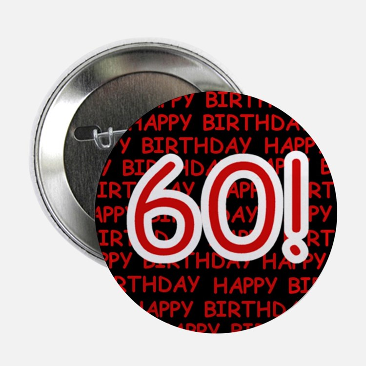 "Happy 60th Birthday 2.25"" Button (10 pack)"