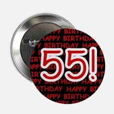 """Happy 55th Birthday 2.25"""" Button (10 pack)"""