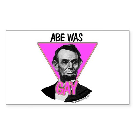 Abe Was Gay Rectangle Sticker