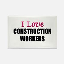 I Love CONSTRUCTION WORKERS Rectangle Magnet