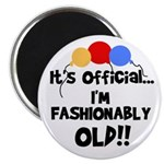 Fashionably Old Birthday Magnet