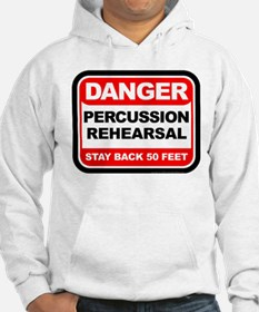 Danger: Percussion Rehearsal Hoodie