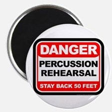 "Danger: Percussion Rehearsa 2.25"" Magnet (10 pack)"