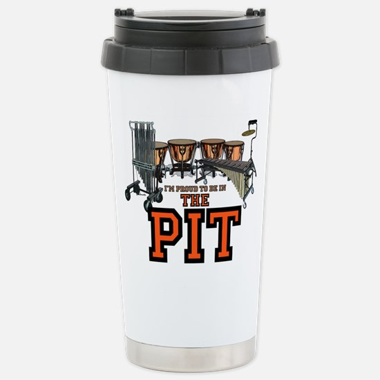 Proud to Be In the Pit Stainless Steel Travel Mug