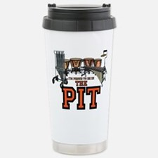 Proud to Be In the Pit Travel Mug