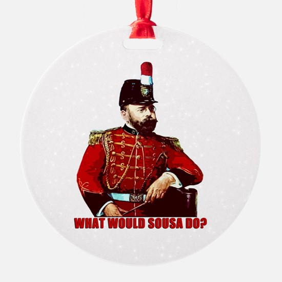 What Would Sousa Do Ornament