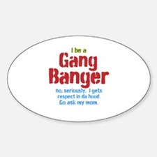 Gang Banger Decal