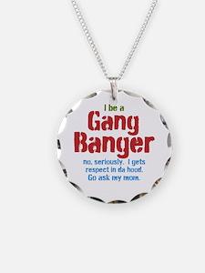 Gang Banger Necklace
