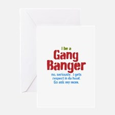 Gang Banger Greeting Cards