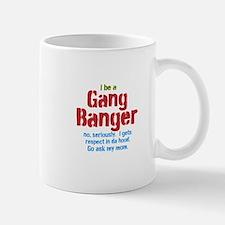 Gang Banger Mugs