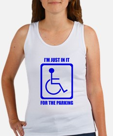 I'm Just In It For The Parking Tank Top