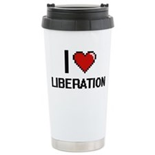 I Love Liberation Travel Mug