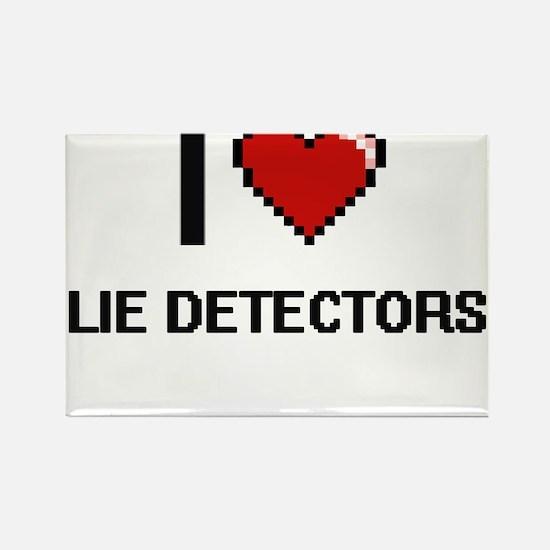 I Love Lie Detectors Magnets