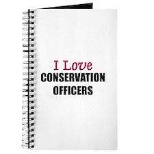 I Love CONSERVATION OFFICERS Journal