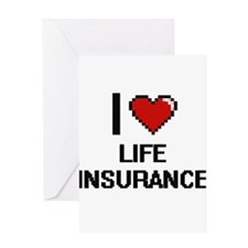 I Love Life Insurance Greeting Cards