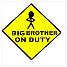 Big Bro on Duty Poster