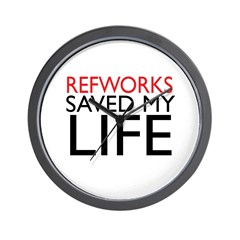RefWorks Saved My Life Wall Clock