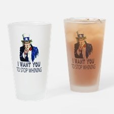 Uncle Sam Stop Whining Drinking Glass