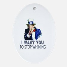 Uncle Sam Stop Whining Oval Ornament