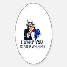 Uncle Sam Stop Whining Sticker (Oval)