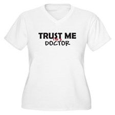 Trust Me I'm a Doctor Plus Size T-Shirt