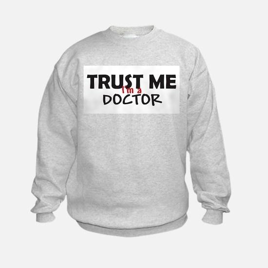 Trust Me I'm a Doctor Sweatshirt