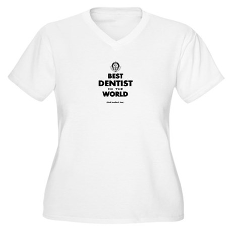 Best Dentist Plus Size T-Shirt