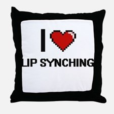 I Love Lip Synching Throw Pillow