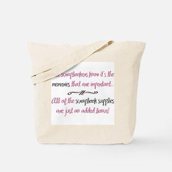 Memories vs. Scrapbook Supplies Tote Bag