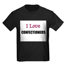 I Love CONFECTIONERS T