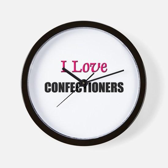 I Love CONFECTIONERS Wall Clock