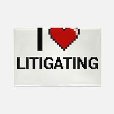 I Love Litigating Magnets