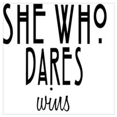 She who dares wins Poster