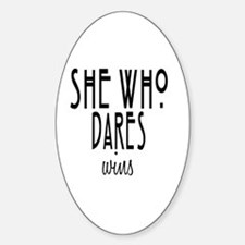 She who dares wins Sticker (Oval)