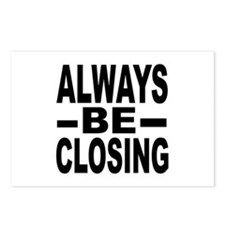 """""""Always Be Closing"""" Postcards (Package of 8)"""