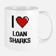 I Love Loan Sharks Mugs
