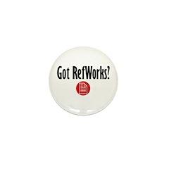Got RefWorks? Mini Button (10 pack)